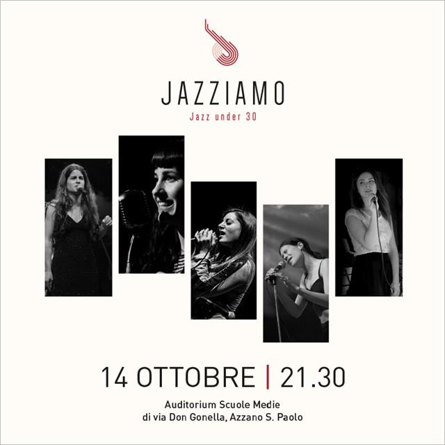 Jazziamo. Jazz under 30 - Jazz in Azzano. 3a edizione